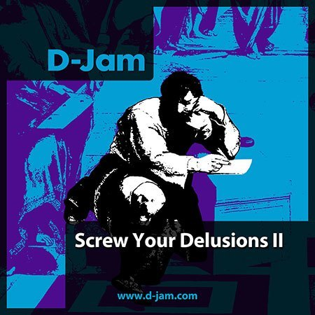 Screw Your Delusions II